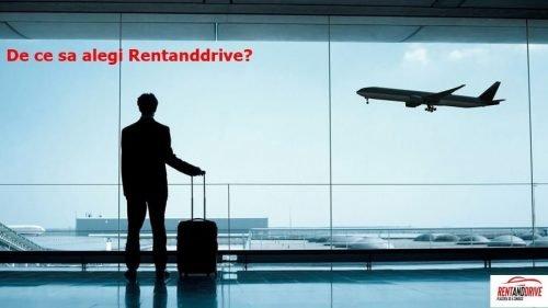 Câteva motive pentru care să alegi Rentanddrive!